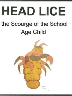 Head Lice the Scourge of the School Age Child